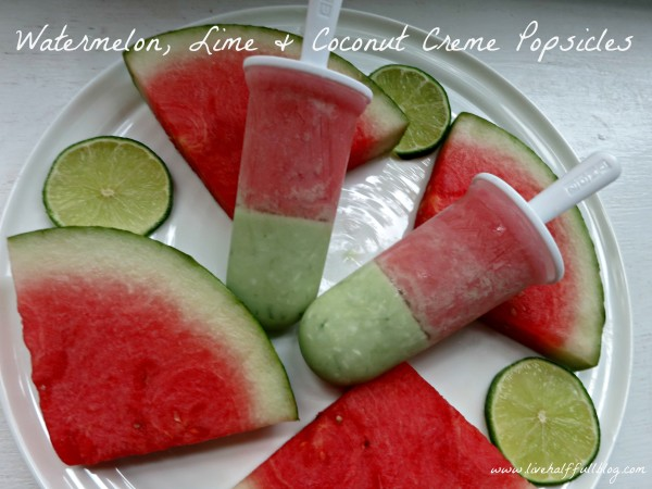 Watermelon, Lime & Coconut Creme Popsicles