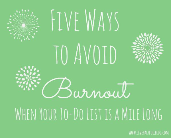 Five Ways to Avoid Burnout