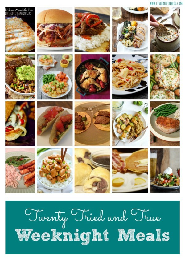 Twenty Tried and True Weeknight Meals
