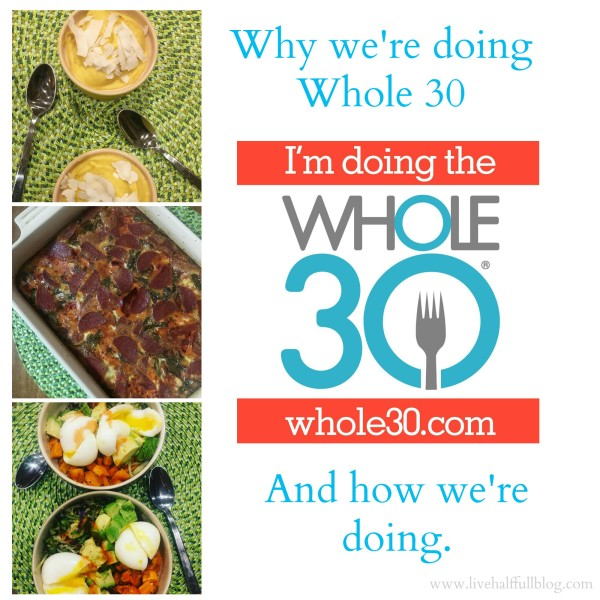 Why and How Whole 30